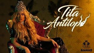 Tita - Антилопа
