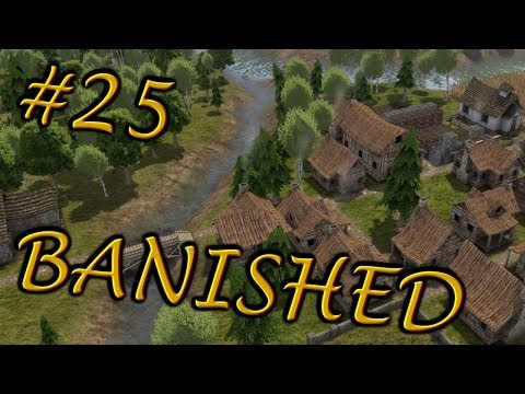 Banished: A New City Ep. 25