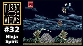 """""""Ninja Spirit"""" - Turbo Views #32 (TurboGrafx-16 / Duo game REVIEW!)"""