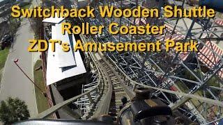 Switchback Wooden Shuttle Roller Coaster On Ride POV ZDT's GoPro 4k