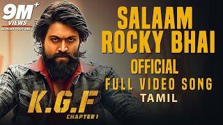 Salaam Rocky Bhai Full Video Song | KGF Tamil Movie
