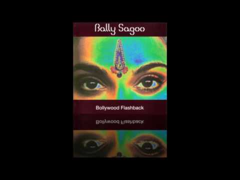 Bally Sagoo - O Saathi Re Bollywood Flashback