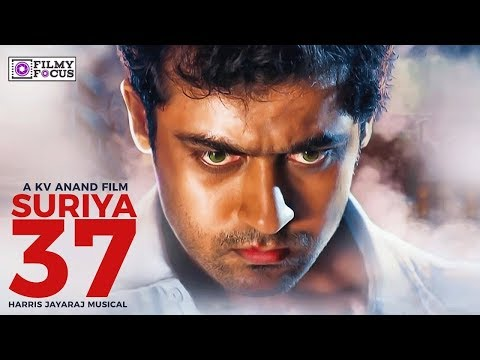 Suriya 37 big surprise, top actors joints with surya | Suriya | Ngk | Kv Anand - Filmy Focus - Tamil