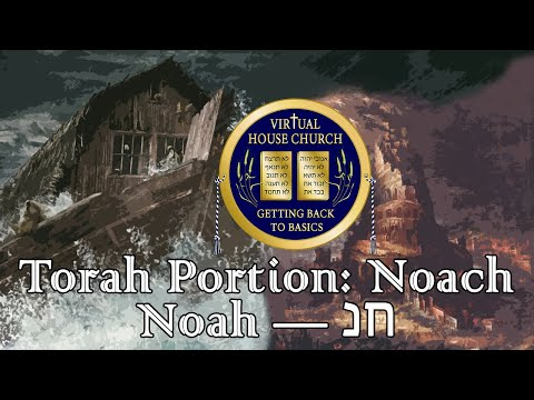 (2020) Virtual House Church - Bible Study - Week 02: Noach