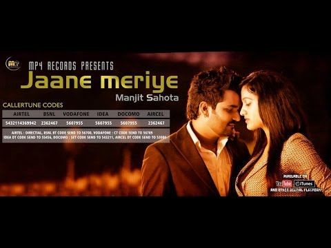 Jaane Meriye | Manjit Sahota | Official Video | Mp4 Records | Brand New Punjabi Songs 2014 video