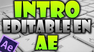 Intro editable en After effects l HD