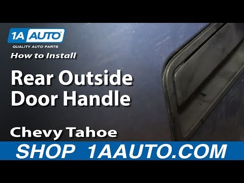 How To Install Replace Rear Outside Door Handle 1995-99 Chevy Tahoe GMC Yukon