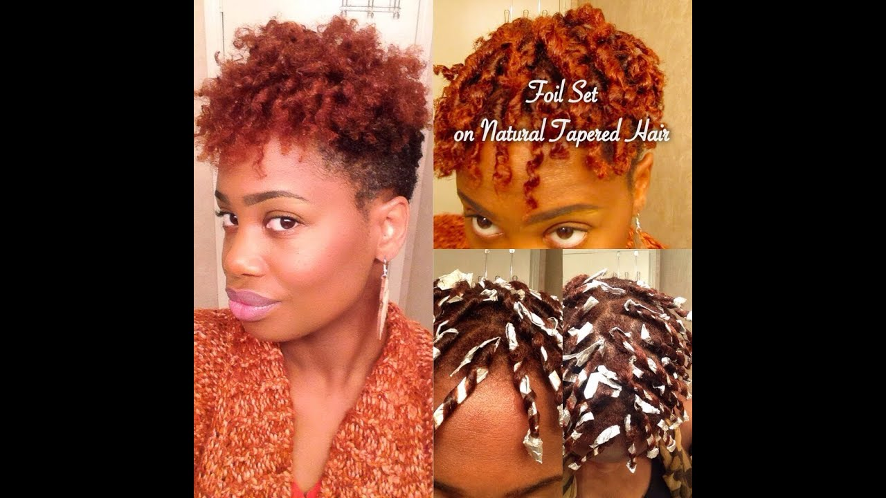 Aluminum Foil Set On Natural Tapered Hair Youtube