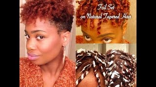 Aluminum Foil Set on Natural Tapered Hair