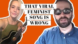 Viral Feminist Song is Dead Wrong  from The Daily Wire