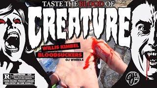 Willis Kimbel's HORROR | Bloodsuckers by OJ Wheels