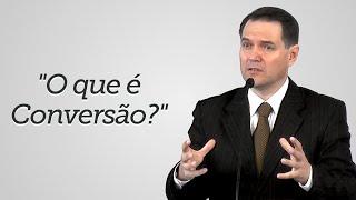 """""""O que é Conversão?"""" - Sérgio Lima"""