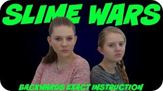 SLIME WARS || MAKING SLIME BACKWARDS WITH EXACT INSTRUCTIONS|| SLIME CHALLENGE || Taylor and Vanessa