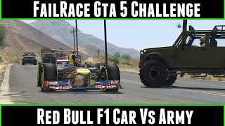 FailRace Gta 5 Challenge Redbull F1 Car Vs Army
