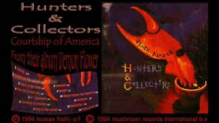 Watch Hunters  Collectors Courtship Of America video