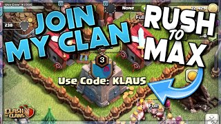 JOIN MY NEW CLAN!  RUSH TO MAX!