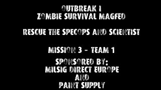 OUTBREAK I RPG Zombie Survival Magfed Paintball Event Team 1 Mission 3