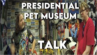 Presidential Pet Museum    Episode #2   WoofDen Podcast   WoofDriver