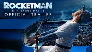 Rocketman (2019) - Official Trailer