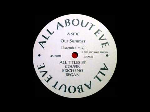 All About Eve - Our Summer
