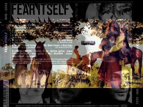 Fear Itself - Selftitled - 05 - In My Time Of Dying - 8.47