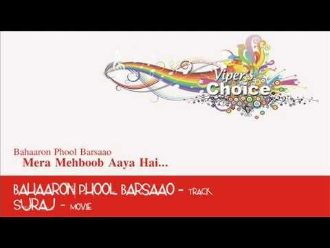 Bahaaron Phool Barsaao - Suraj