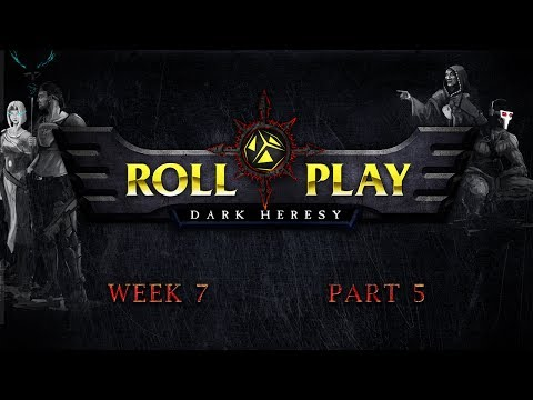 RollPlay Dark Heresy: Week 7, Part 5 - Warhammer 40K Campaign