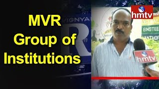 Special Focus On MVR Group of Institutions | Nalgonda | Career Times  | hmtv