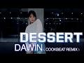 DESSERT - DAWIN(COOKBEAT REMIX) / HOLIC SSO CHOREOGRAPHY MP3