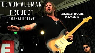 Devon Allman Project: Mahalo Live at Summerfest