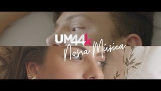 Um44k - Nossa Música