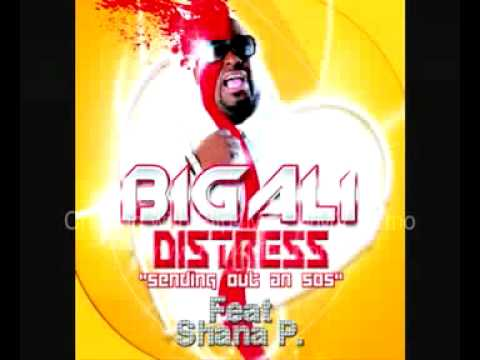 Big ali feat Shana p.- Distress (sending_out_an_sos) - Distress (sending_out_an_sos)