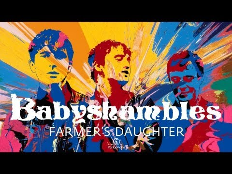 Babyshambles - Farmer's Daughter (official Audio - Itunes Instant Grat Track) video