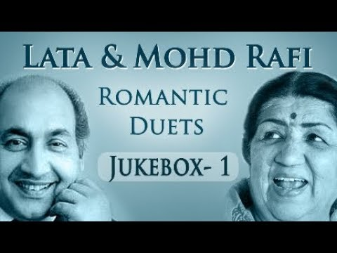 Lata Mangeshkar & Mohd Rafi Romantic Duets - Jukebox 1 - Superhit Old Hindi Love Songs Collection HD