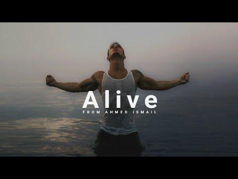 Alive  - Motivational Video