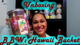 Beyond Books: Bath and Bodyworks Hawaii Bucket Unboxing