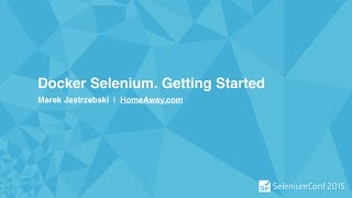 Docker Selenium. Getting Started