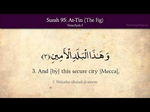 Quran: 95. Surah At-Tin (The Fig): Arabic and English translation HD