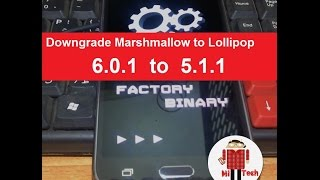 Exclusive Full Guide: Downgrage Galaxy J5 Marshmallow to Lollipop (6.0.1 to 5.1.1)