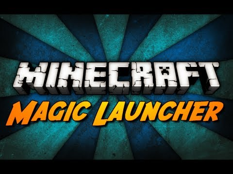 Minecraft: Magic Launcher! (Auto Mod Installer. Startup w/ More RAM. & More!)