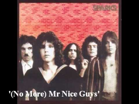 Sparks - No More Mr Nice Guys