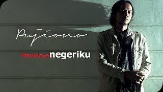 Download Lagu Pujiono - Manisnya Negeriku [Official Video Clip] Gratis STAFABAND