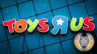 The REAL Reason Toys R Us Is Closing