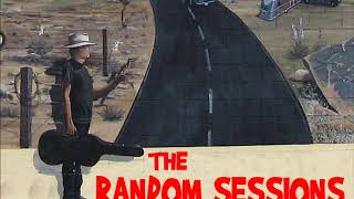 The Random Sessions Podcast #9