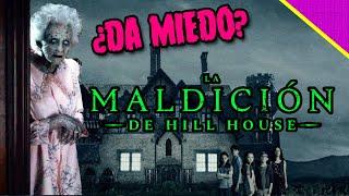 La maldición de Hill House - ¿La mejor serie de Netflix?
