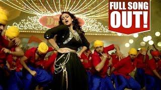 Nachan Farrate - Sonakshi Sinha New Item Song - Bollywood 2015