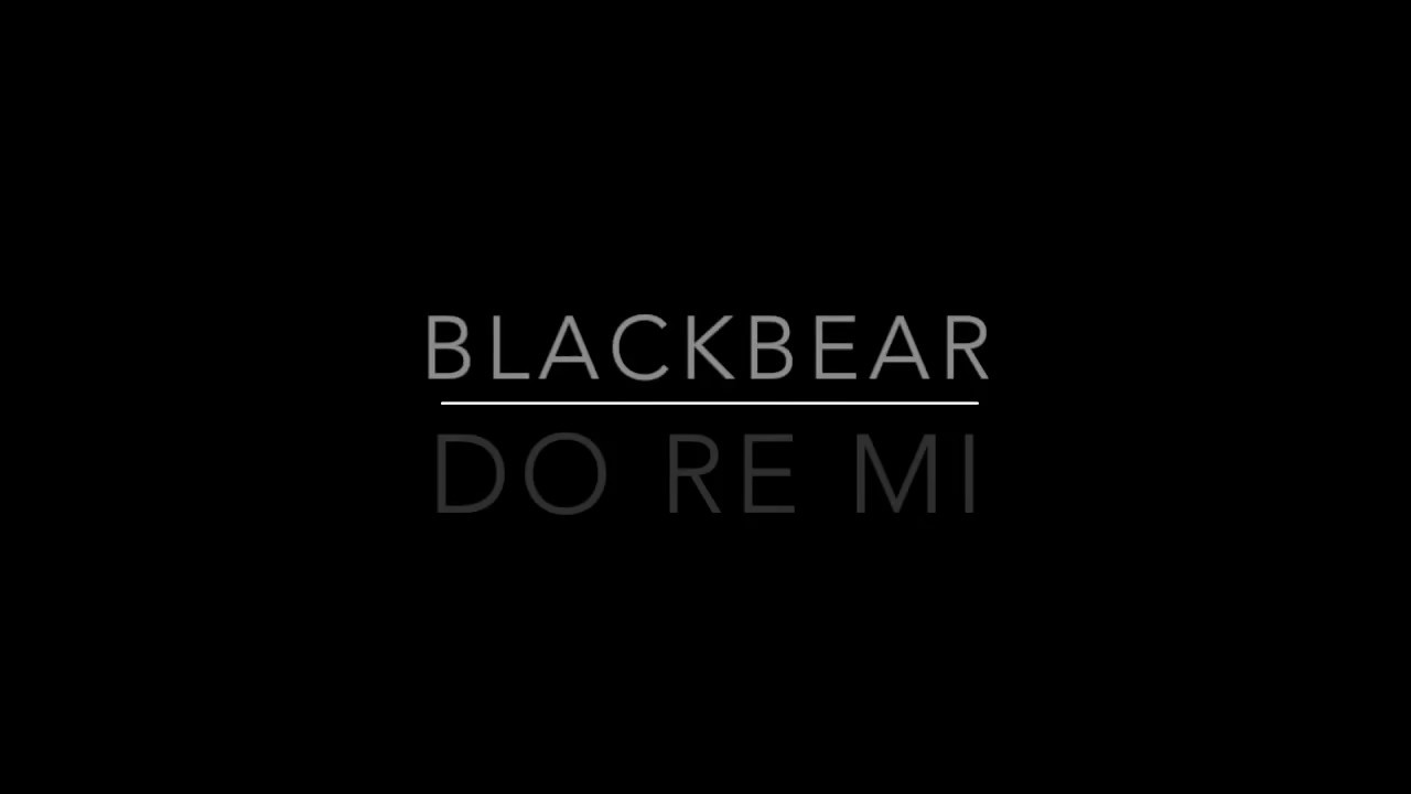 Do Re Mi - Blackbear Lyrics
