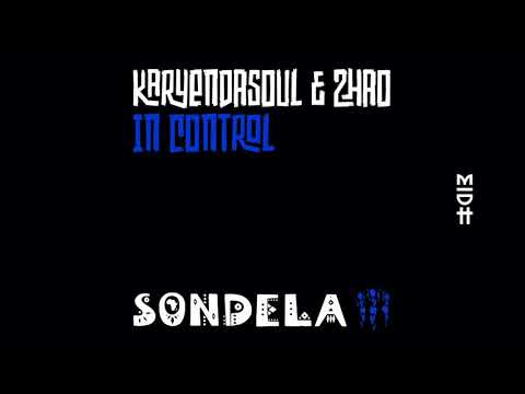 Karyendasoul & Zhao - In Control (Extended Mix) MIDH Premiere