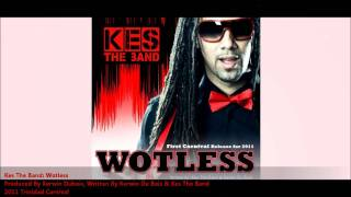 "Kes The Band - Wotless ""2011 Trinidad Soca"""