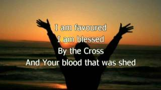 Favoured (Favored) - Planetshakers (Worship with lyrics)